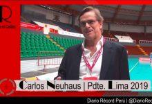 [LIMA 2019] Neuhaus explica a Récord Perú los avances en la organización de los Juegos